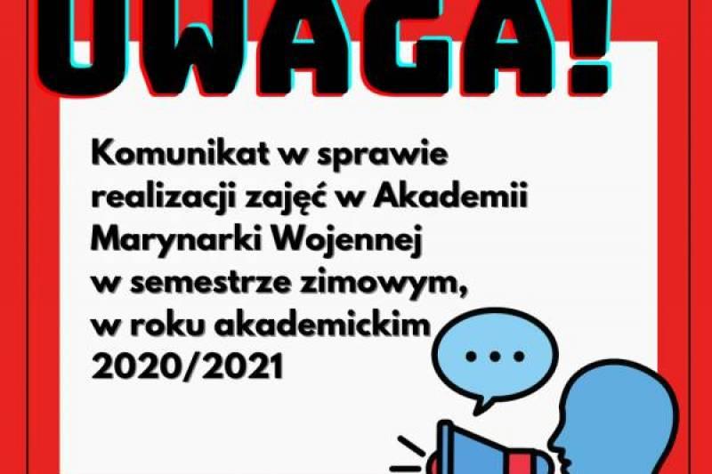 Realizacja zajęć w Akademii Marynarki Wojennej w semestrze zimowym w roku akademickim 2020/2021